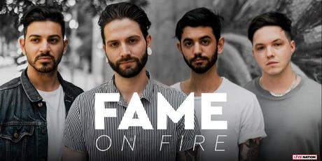 Fame on Fire tickets