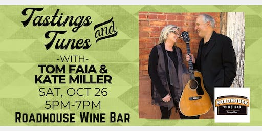 Live Music - Tastings & Tunes w/ Tom Faia & Kate Miller