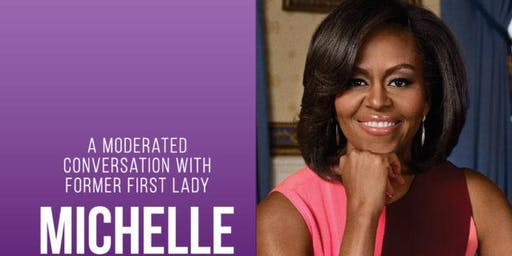 A Moderated Conversation with former First Lady Michelle Obama