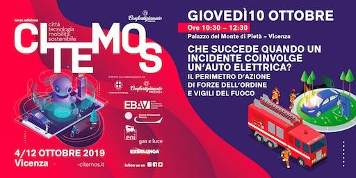 CITEMOS 2019 - Che succede quando un incidente coinvolge un'auto elettrica? Il perimetro d'azione di forze dell'ordine e vigili del fuoco.