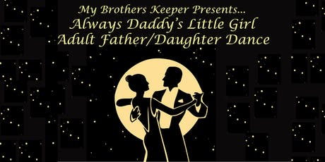 Always Daddy's Little Girl Adult Father Daughter Dance tickets