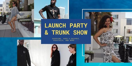 Launch Party and Trunk Show tickets