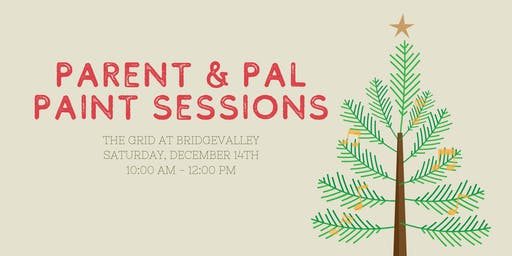 Parent & Pal Paint Sessions: Holiday Edition!