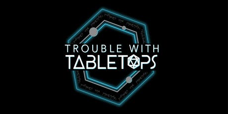 Trouble with Tabletops: Adventure's League  tickets