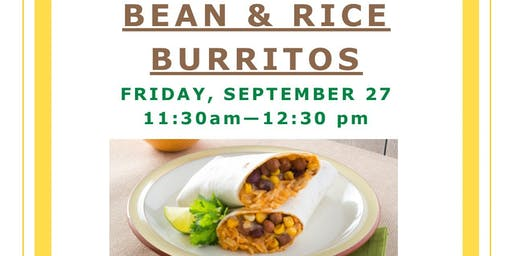 Cooking Demo & Tasting: Bean & Rice Burritos
