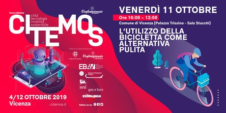 CITEMOS 2019 - La città a due ruote: l'utilizzo della bicicletta come alternativa pulita. biglietti