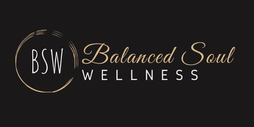 Balanced Soul Wellness Presents Launch Party