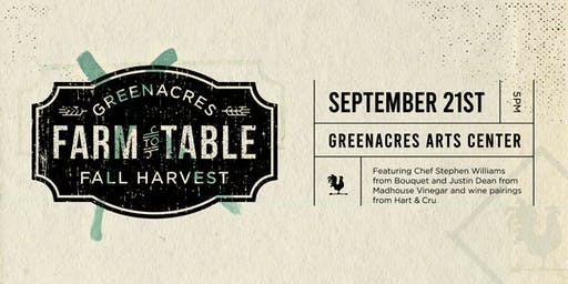 Greenacres Fall Harvest: Farm to Table Dinner & Wine Tasting