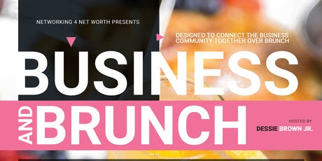 Sat. Oct. 5th: BUSINESS & BRUNCH at House of Blues   10:30a - 1:30p tickets