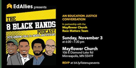 EdAllies presents: 8 Black Hands Live tickets