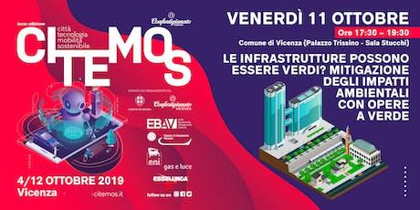 CITEMOS 2019 - Le infrastrutture possono essere verdi? Mitigazione degli impatti ambientali con opere a verde. biglietti