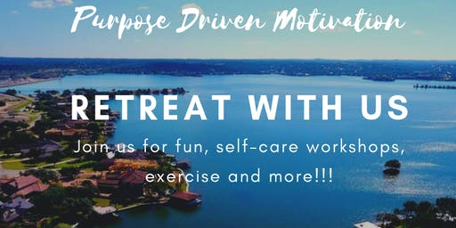 Purpose Driven Motivation Women's Retreat