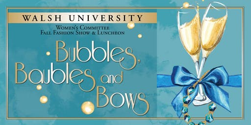 Bubbles, Baubles and Bows Fall Fashion Show & Luncheon