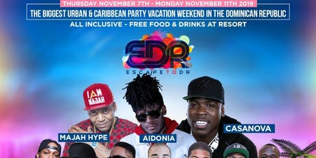 Escape To DR aka EDR Vacation 2019 tickets