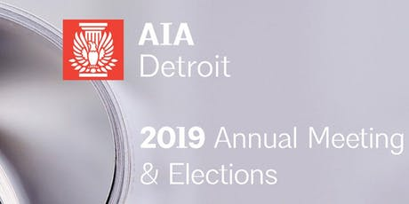AIA Detroit 2019 Annual Business Meeting tickets