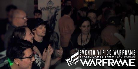Evento VIP do Warframe: Brasil Game Show (São Paulo) ingressos