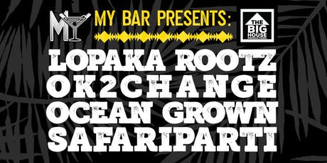 Ocean Grown OK2Change Lopaka Rootz and SafariParti tickets