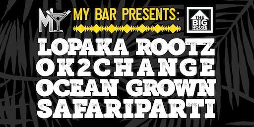 Ocean Grown OK2Change Lopaka Rootz and SafariParti