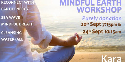 Mindful Earth Workshops - donation only