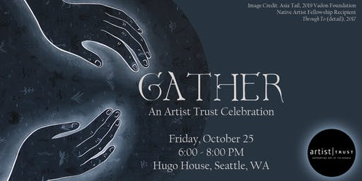 Gather: An Artist Trust Celebration