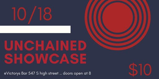Unchained Hip hop Showcase : October 18th