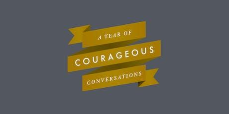 Courageous Conversations: Confronting Prejudice tickets