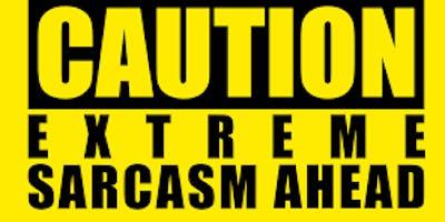 The world sarcasm championships
