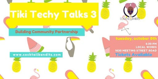 Tiki Techy Talks III