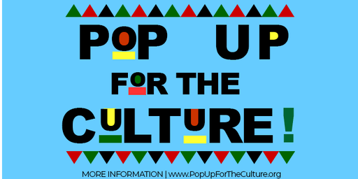 Pop-Up For the Culture: Black Business Expo & Day Party ( Vendors Wanted )