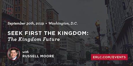 ERLC Academy: Seek First the Kingdom tickets