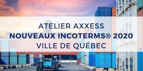ATELIER : Nouveaux Incoterms® 2020 - Ville de Québec billets