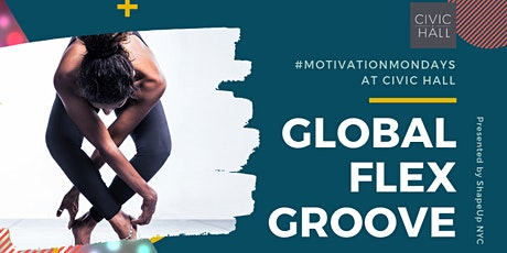 Global Flex Groove Class tickets