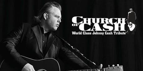 CHURCH OF CASH (TRIBUTE TO JOHNNY CASH) tickets