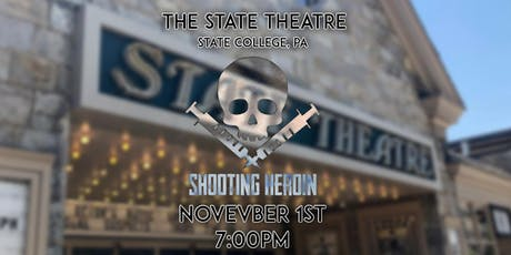 """""""Shooting Heroin"""" - The State Theatre tickets"""