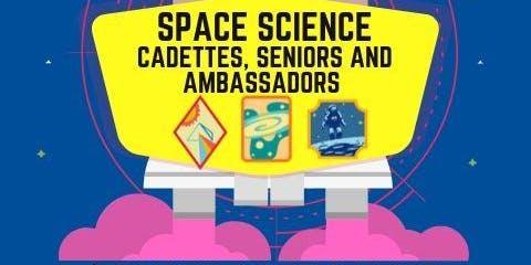 Space Science Badge Workshop - Cadette, Senior, Ambassador - Kings