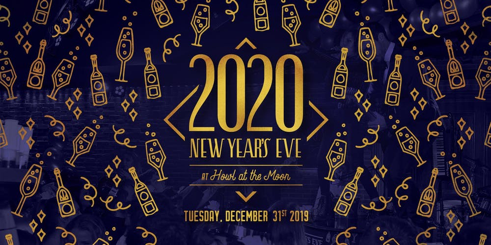Boston New Years Eve 2020.New Year S Eve 2020 At Howl At The Moon Boston