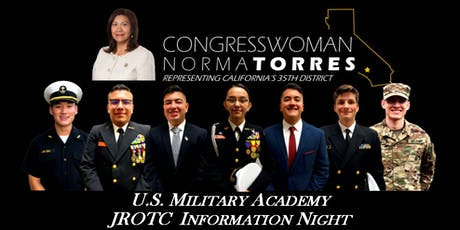 Congresswoman Norma Torres- US Military Academy JROTC Information Night  tickets