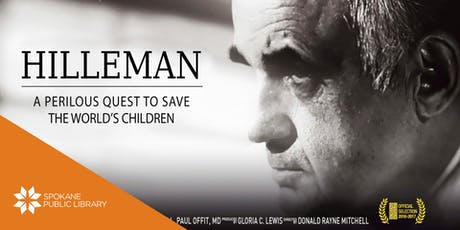 Hilleman Film and Panel Discussion on Vaccinations tickets