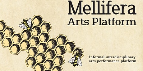 Mellifera Arts Platform tickets
