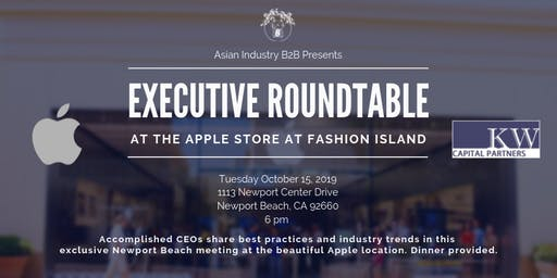 AIB2B Executive Roundtable at Apple Fashion Island