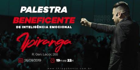 PALESTRA BENEFICENTE DE INTELIGÊNCIA EMOCIONAL NO IPIRANGA - SP 26/09/19 ingressos