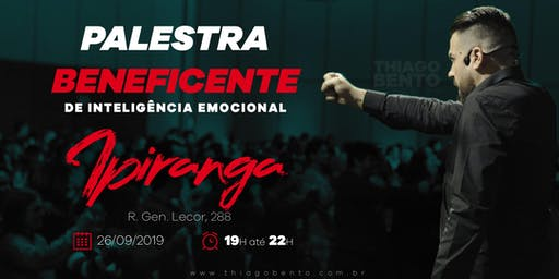 PALESTRA BENEFICENTE DE INTELIGÊNCIA EMOCIONAL NO IPIRANGA - SP 26/09/19