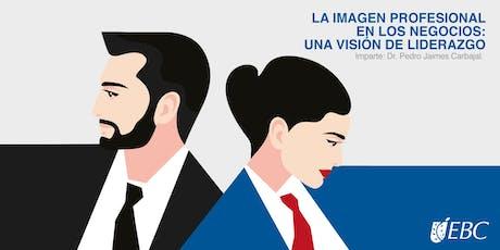 La imagen profesional en los negocios: una visión de liderazgo boletos