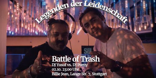 Battle of Trash - Legenden der Leidenschaft