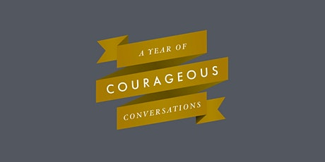 Courageous Conversations: Paying it Forward tickets