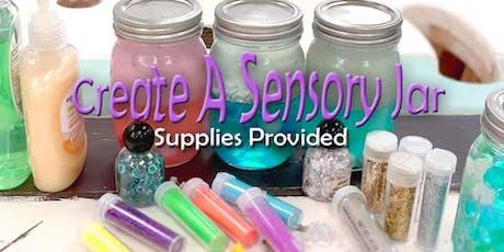 Create a Sensory Jar September 21-12:00 tickets