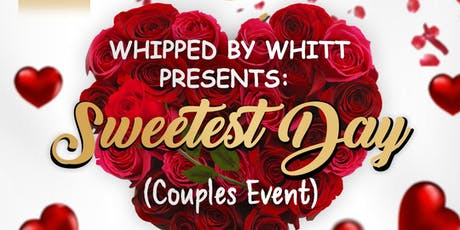 Sweetest Day (Whipped By Whitt) tickets