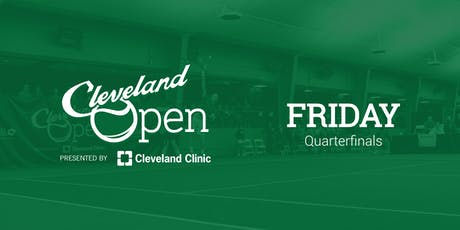 Cleveland Open presented by Cleveland Clinic—Quarterfinals tickets