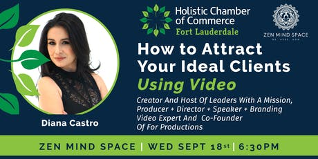 How to Attract Your ideal Clients Using Video - With Diana Castro tickets