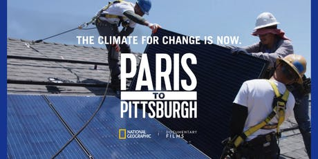 Paris to Pittsburgh: Documentary and Panel Discussion on Energy and Climate Action tickets